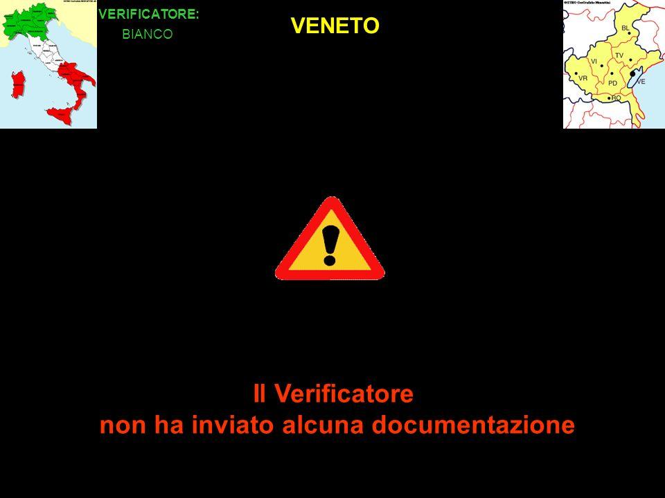 VENETO VERIFICATORE: Il Verificatore non ha inviato alcuna documentazione BIANCO