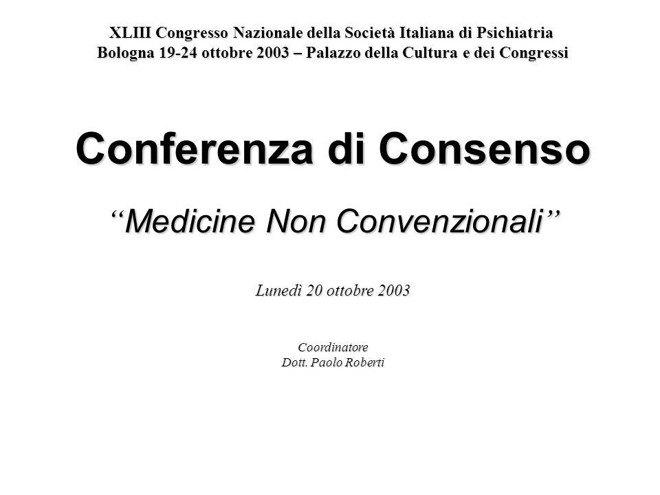 XLIII Congresso Nazionale della Società Italiana di Psichiatria Bologna 19-24 ottobre 2003 – Palazzo della Cultura e dei Congressi Conferenza di Conse