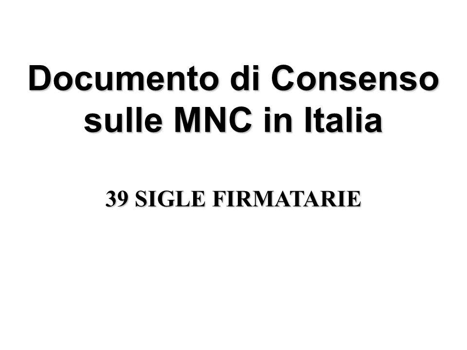 Documento di Consenso sulle MNC in Italia 39 SIGLE FIRMATARIE