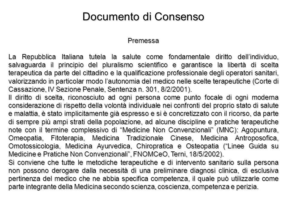 Documento di Consenso Premessa La Repubblica Italiana tutela la salute come fondamentale diritto dellindividuo, salvaguarda il principio del pluralism