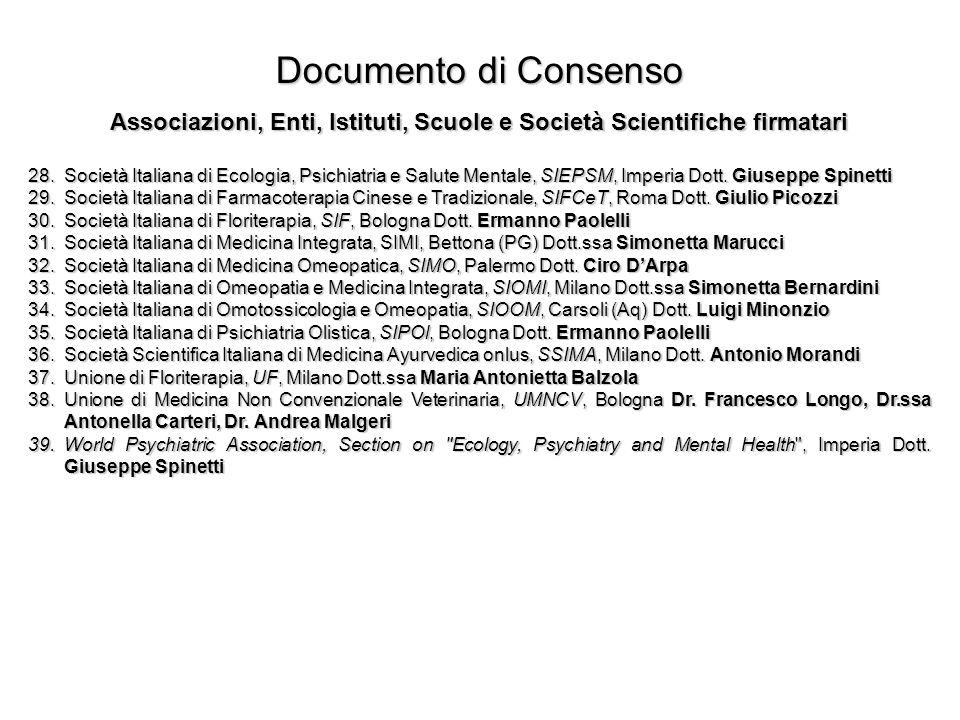 Documento di Consenso Associazioni, Enti, Istituti, Scuole e Società Scientifiche firmatari 28.Società Italiana di Ecologia, Psichiatria e Salute Ment