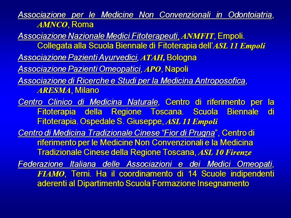 Associazione per le Medicine Non Convenzionali in Odontoiatria, AMNCO, Roma Associazione Nazionale Medici Fitoterapeuti, ANMFIT, Empoli. Collegata all