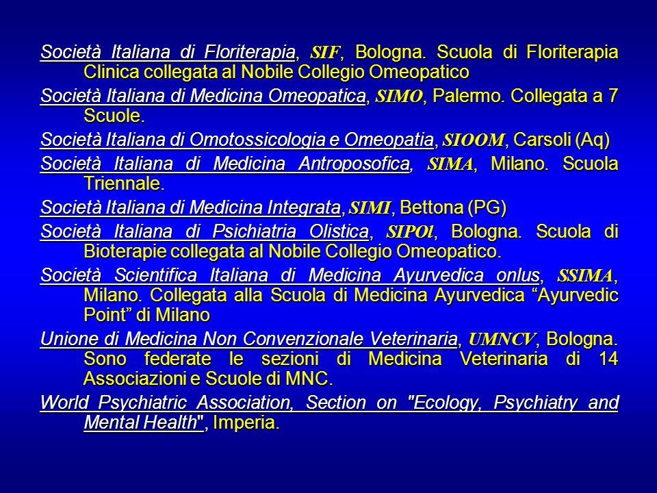 Società Italiana di Floriterapia, SIF, Bologna. Scuola di Floriterapia Clinica collegata al Nobile Collegio Omeopatico Società Italiana di Medicina Om