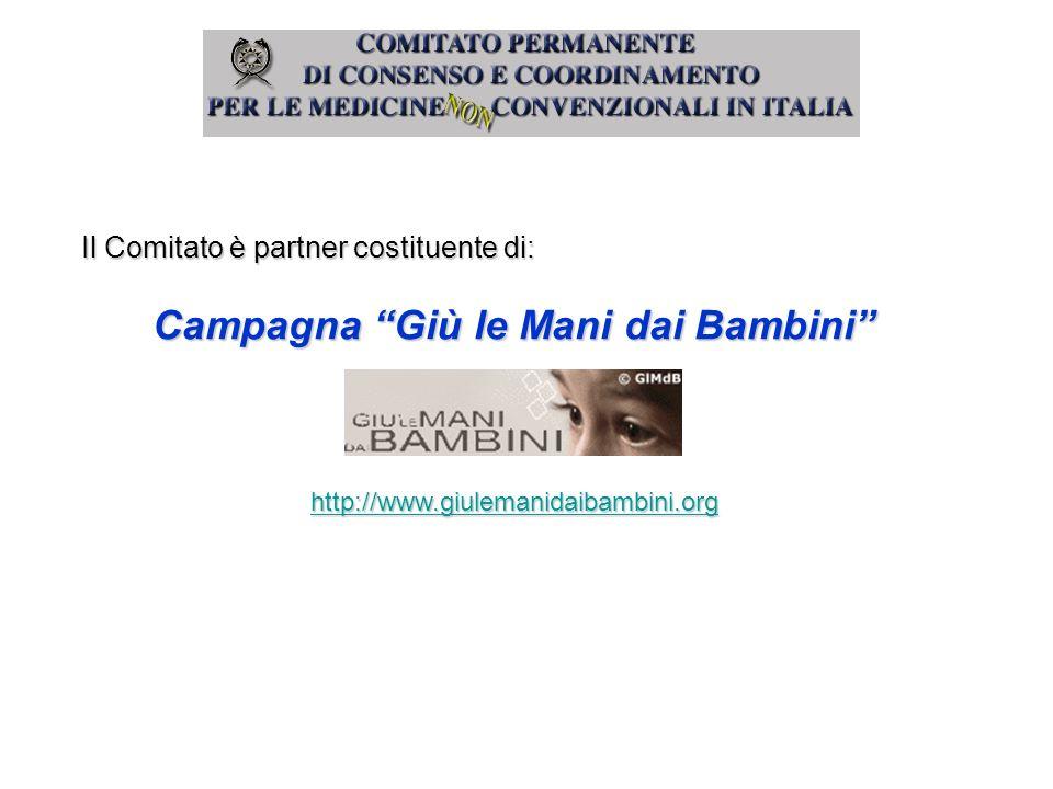 Il Comitato è partner costituente di: Campagna Giù le Mani dai Bambini http://www.giulemanidaibambini.org