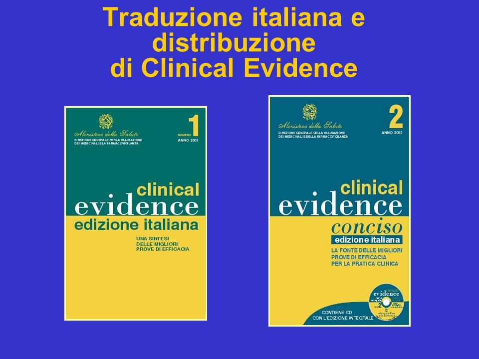 Traduzione italiana e distribuzione di Clinical Evidence