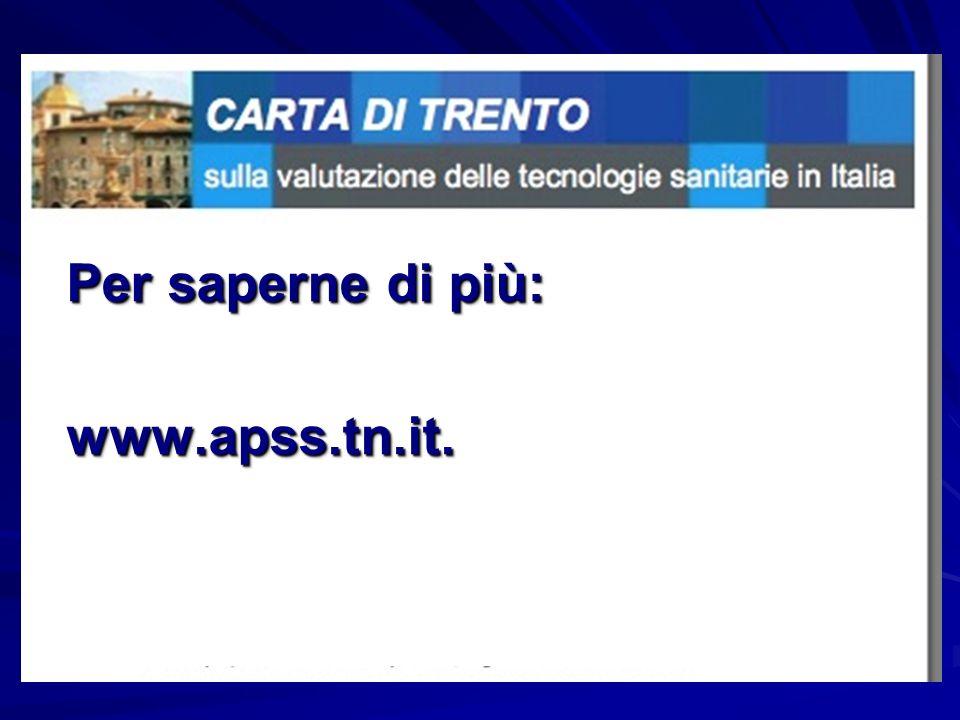 Per saperne di più: www.apss.tn.it. www.apss.tn.it.