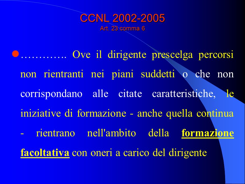 CCNL 2002-2005 Art. 23 comma 6 ………….