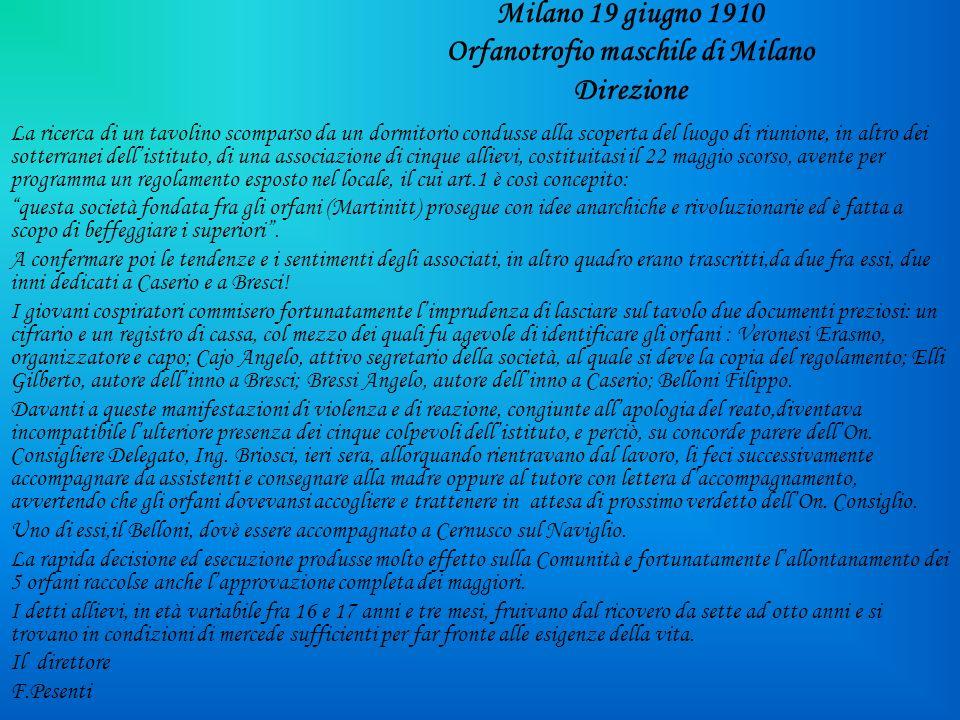 Milano 19 giugno 1910 Orfanotrofio maschile di Milano Direzione La ricerca di un tavolino scomparso da un dormitorio condusse alla scoperta del luogo