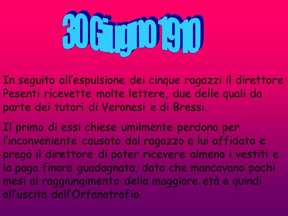 In seguito allespulsione dei cinque ragazzi il direttore Pesenti ricevette molte lettere, due delle quali da parte dei tutori di Veronesi e di Bressi.