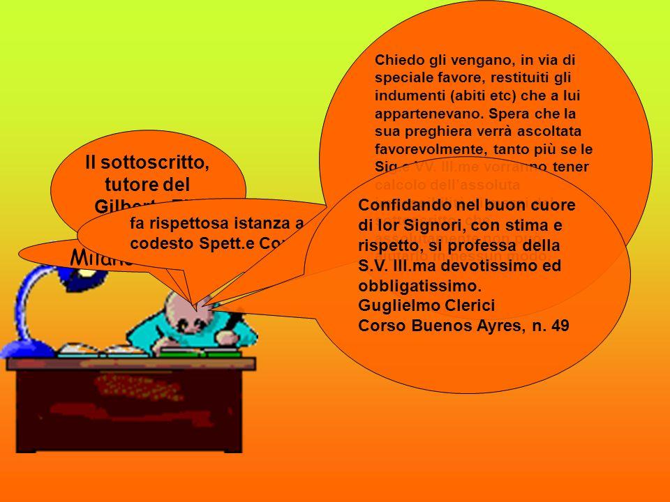 Milano 09-07-1910 Il sottoscritto, tutore del Gilberto Elli fa rispettosa istanza a codesto Spett.e Consiglio Chiedo gli vengano, in via di speciale f