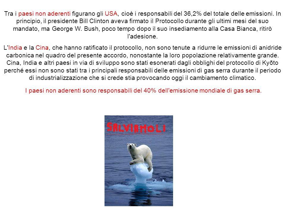 Tra i paesi non aderenti figurano gli USA, cioè i responsabili del 36,2% del totale delle emissioni. In principio, il presidente Bill Clinton aveva fi