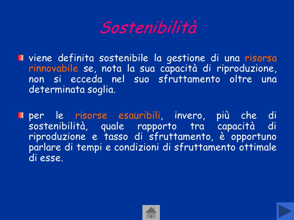 Risorse esauribili sono quelle di cui non è possibile trovare in natura o attraverso un processo tecnologico un loro sostituto,es.