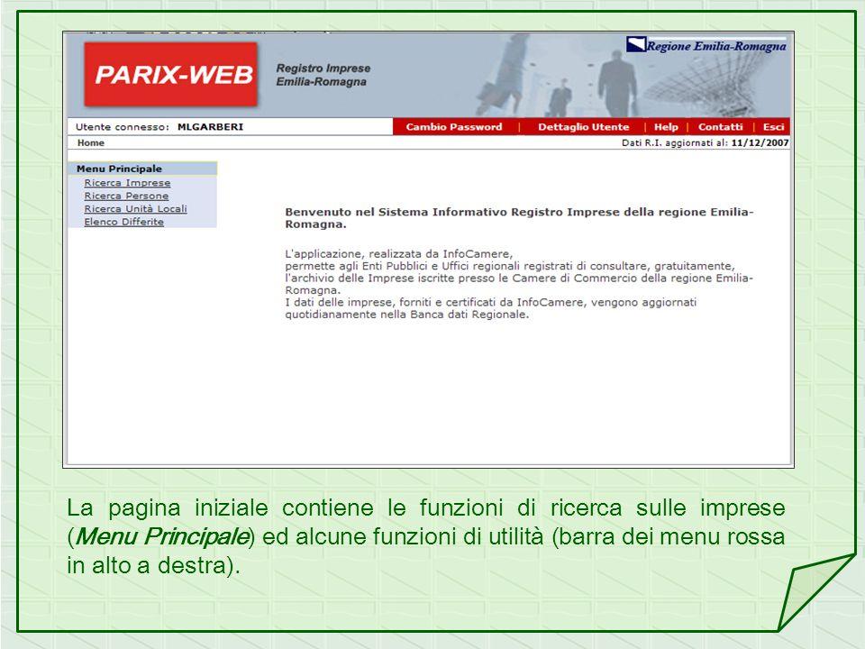 La pagina iniziale contiene le funzioni di ricerca sulle imprese (Menu Principale) ed alcune funzioni di utilità (barra dei menu rossa in alto a destr