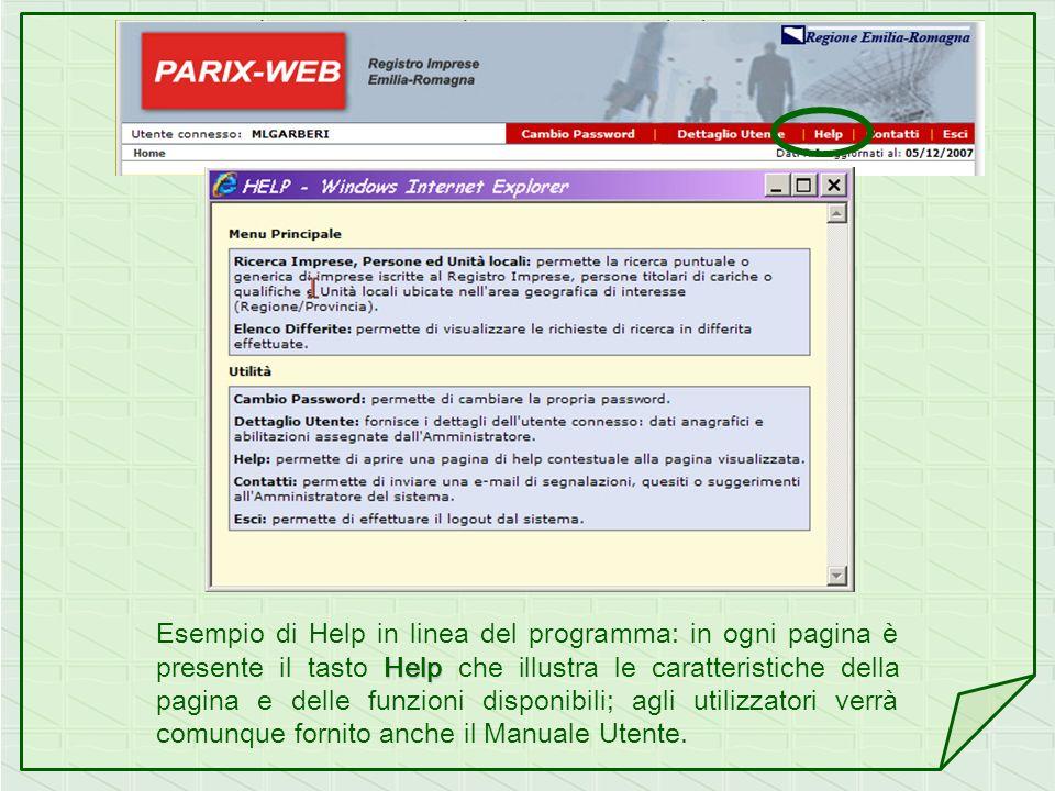 Help Esempio di Help in linea del programma: in ogni pagina è presente il tasto Help che illustra le caratteristiche della pagina e delle funzioni dis