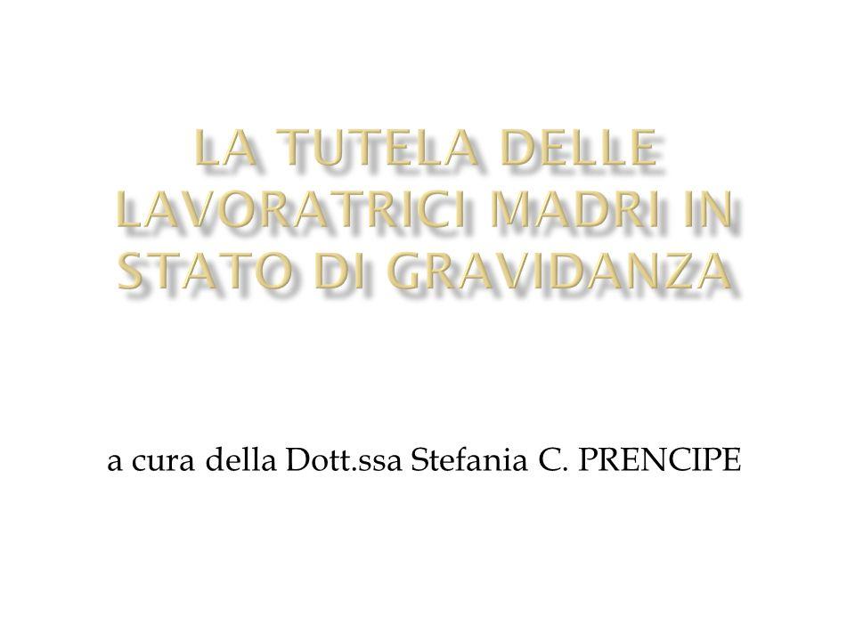 a cura della Dott.ssa Stefania C. PRENCIPE