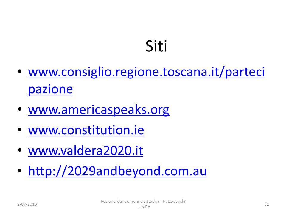 Siti www.consiglio.regione.toscana.it/parteci pazione www.consiglio.regione.toscana.it/parteci pazione www.americaspeaks.org www.constitution.ie www.v