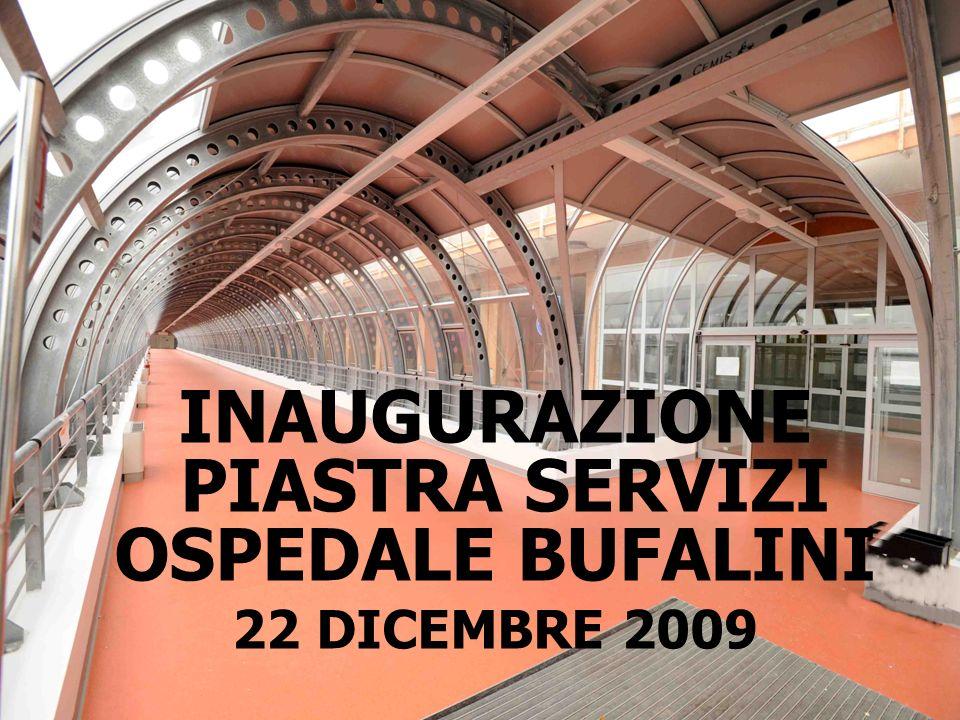 INAUGURAZIONE PIASTRA SERVIZI OSPEDALE BUFALINI 22 DICEMBRE 2009