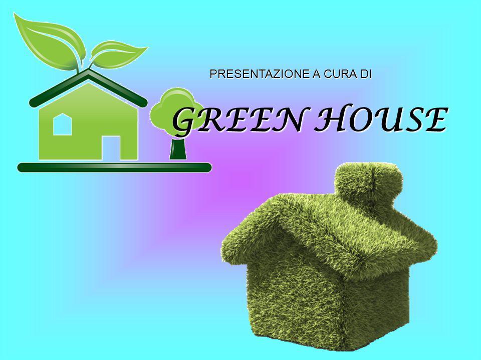 PRESENTAZIONE A CURA DI GREEN HOUSE