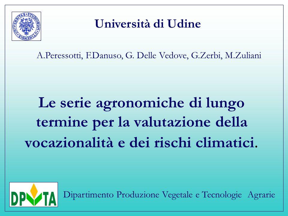 Le serie agronomiche di lungo termine per la valutazione della vocazionalità e dei rischi climatici.