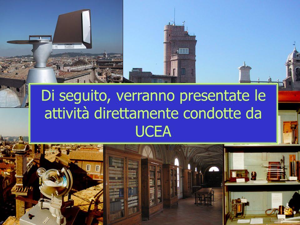Di seguito, verranno presentate le attività direttamente condotte da UCEA