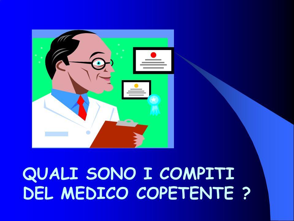 QUALI SONO I COMPITI DEL MEDICO COPETENTE ?