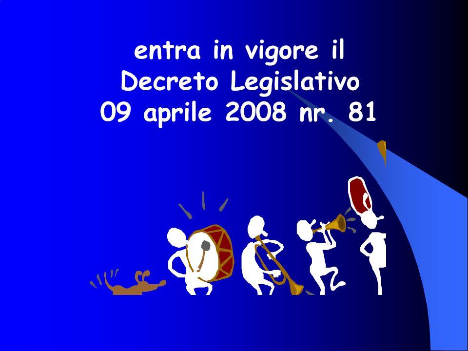 entra in vigore il Decreto Legislativo 09 aprile 2008 nr. 81