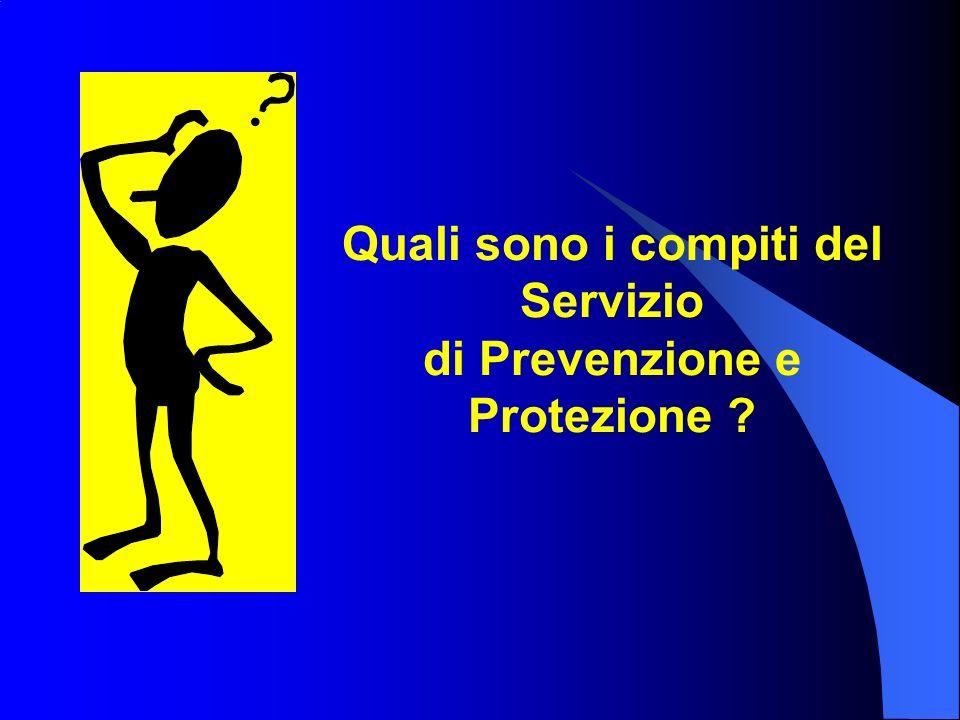 Quali sono i compiti del Servizio di Prevenzione e Protezione ?