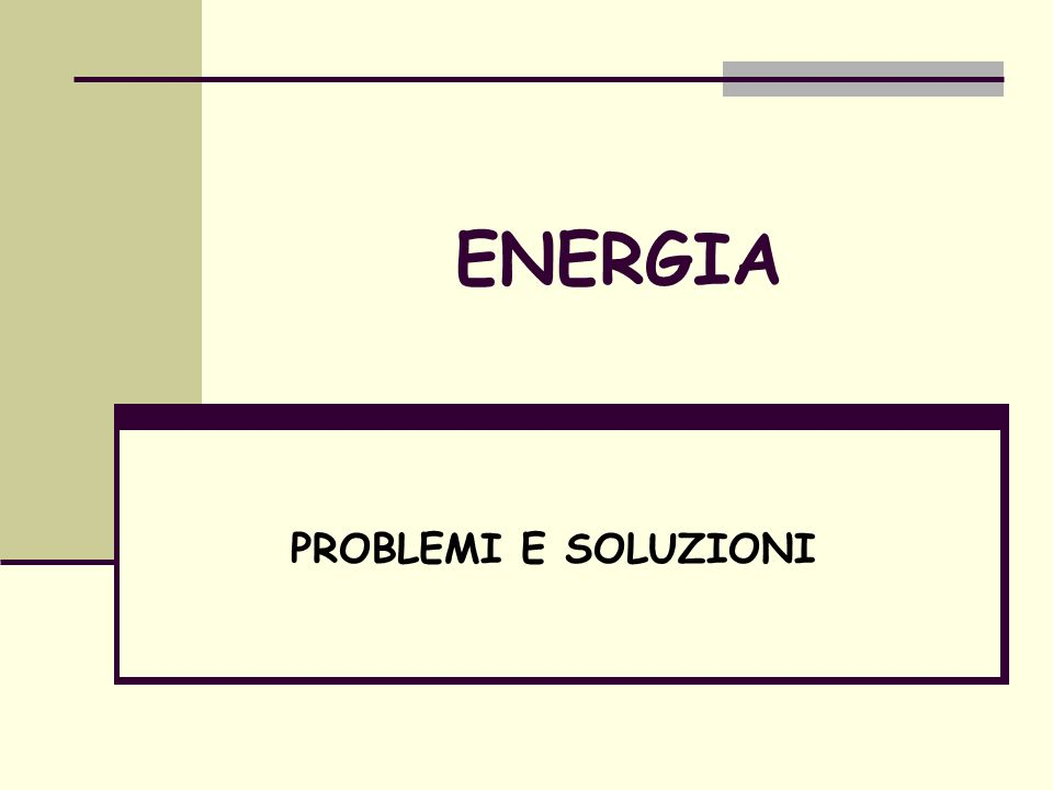 Quali Problemi? Consumi Elevati Disuguaglianza energetica Uso sbagliato delle fonti