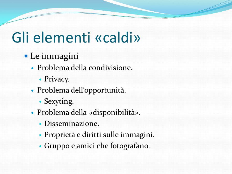 Altri elementi «caldi» I video Problematiche simili a quelle delle immagini Dimensione del parlato: la voce e le parole.