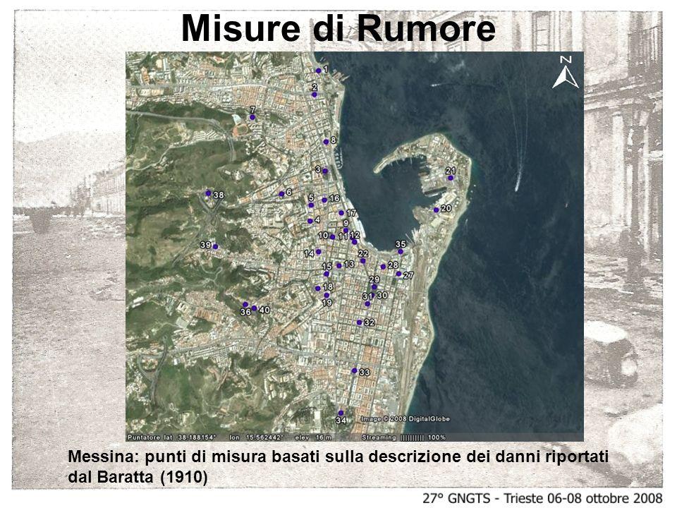 Misure di Rumore Messina: punti di misura basati sulla descrizione dei danni riportati dal Baratta (1910)