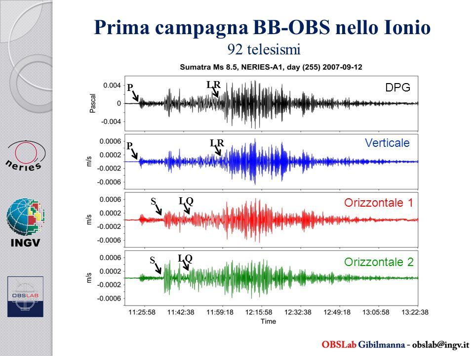 Prima campagna BB-OBS nello Ionio 92 telesismi DPG P P S S LQ LR Orizzontale 2 Verticale Orizzontale 1
