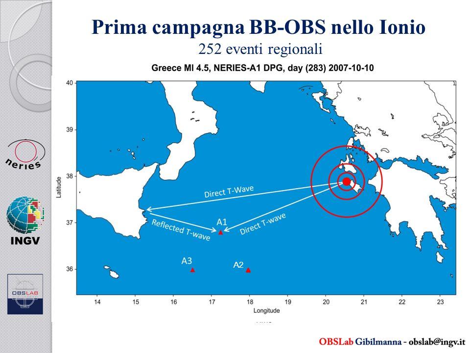 Prima campagna BB-OBS nello Ionio 252 eventi regionali P TdTr P TdTr P T1T2 A2