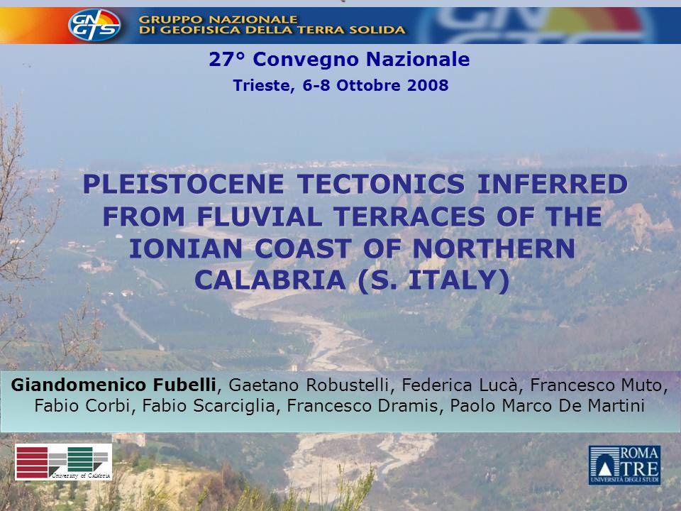 Trieste, 6-8 Ottobre 2008 27° Convegno Nazionale Giandomenico Fubelli, Gaetano Robustelli, Federica Lucà, Francesco Muto, Fabio Corbi, Fabio Scarcigli