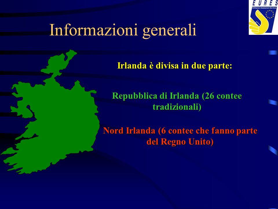Informazioni generali Irlanda è divisa in due parte: Repubblica di Irlanda (26 contee tradizionali) Nord Irlanda (6 contee che fanno parte del Regno U