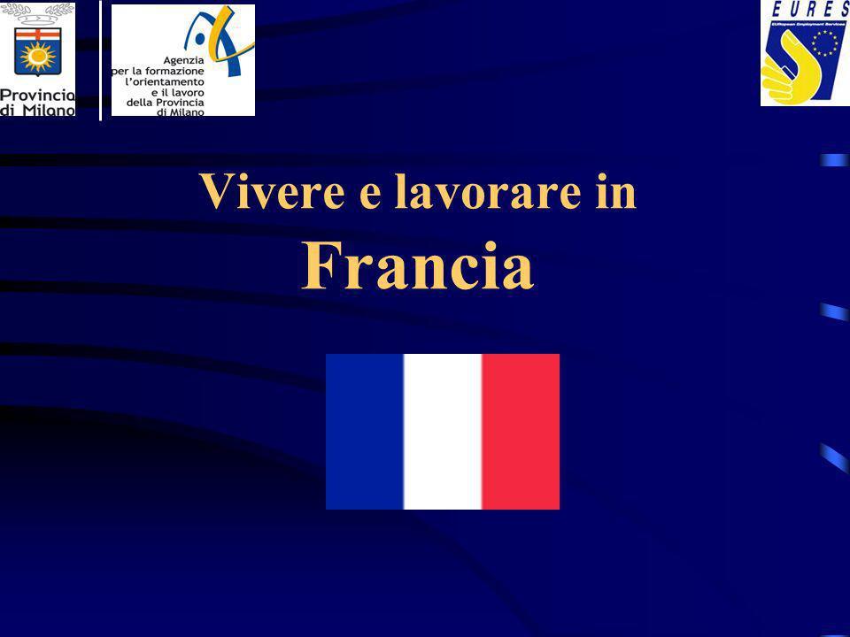 Vivere e lavorare in Francia