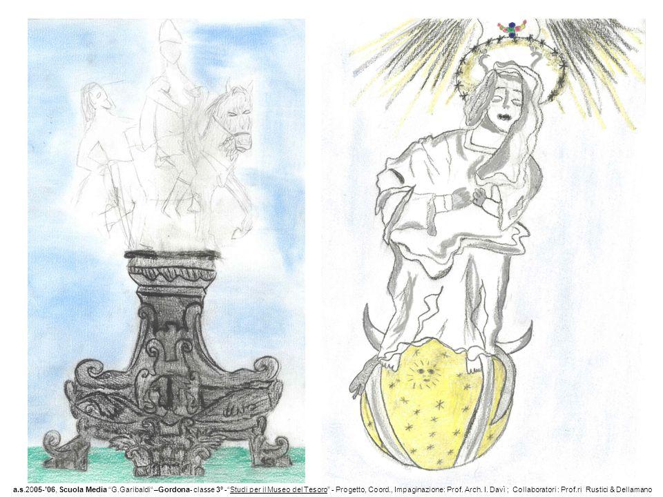CALICI e PISSIDI a.s.2005-06, Scuola Media G.Garibaldi –Gordona- classe 3° -Studi per il Museo del Tesoro - Progetto, Coord., Impaginazione: Prof.