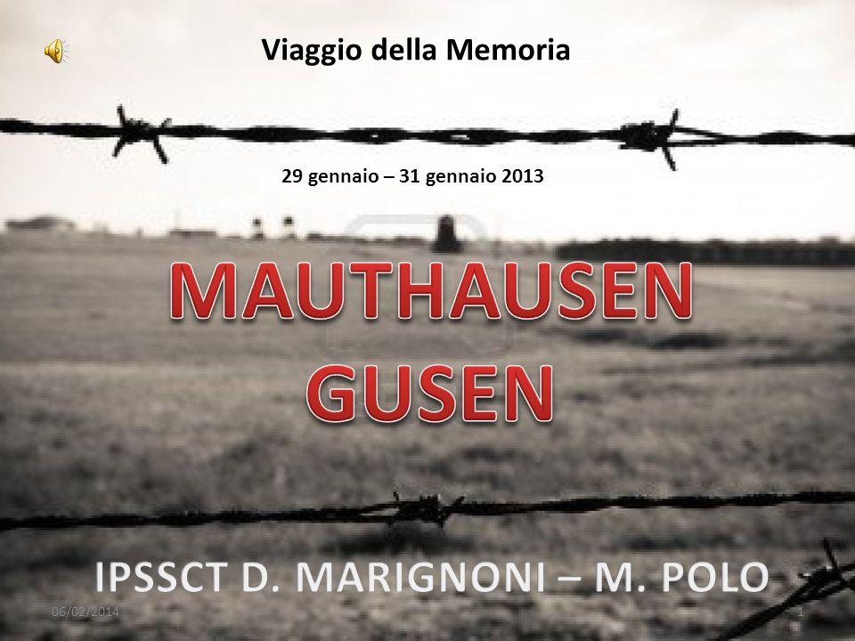 Viaggio della Memoria 29 gennaio – 31 gennaio 2013 06/02/20141