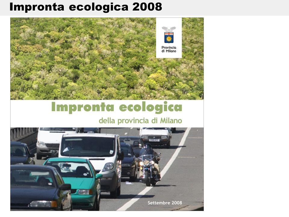 Impronta ecologica 2008 Impronta ecologica 2008