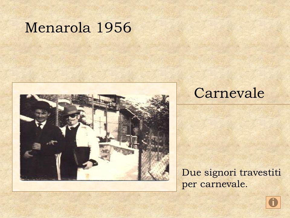 Menarola 1956 Carnevale Due signori travestiti per carnevale.