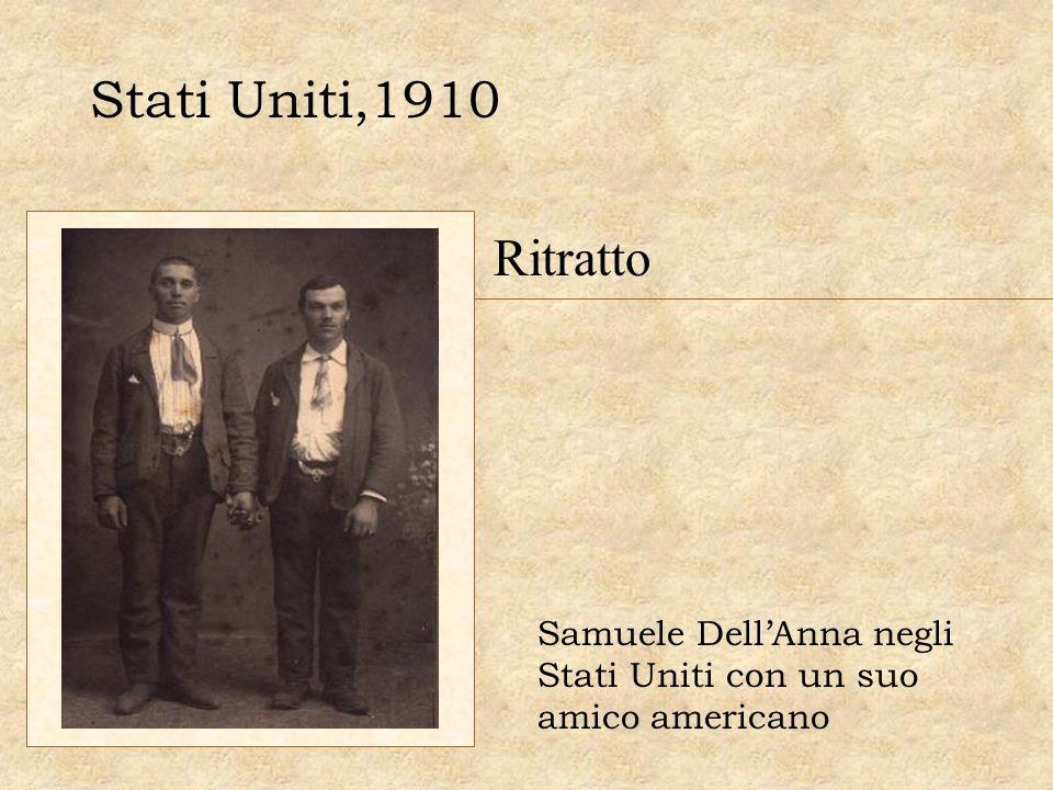 Stati Uniti,1910 Ritratto Samuele DellAnna negli Stati Uniti con un suo amico americano