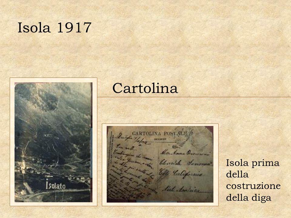 Cartolina Isola prima della costruzione della diga Isola 1917