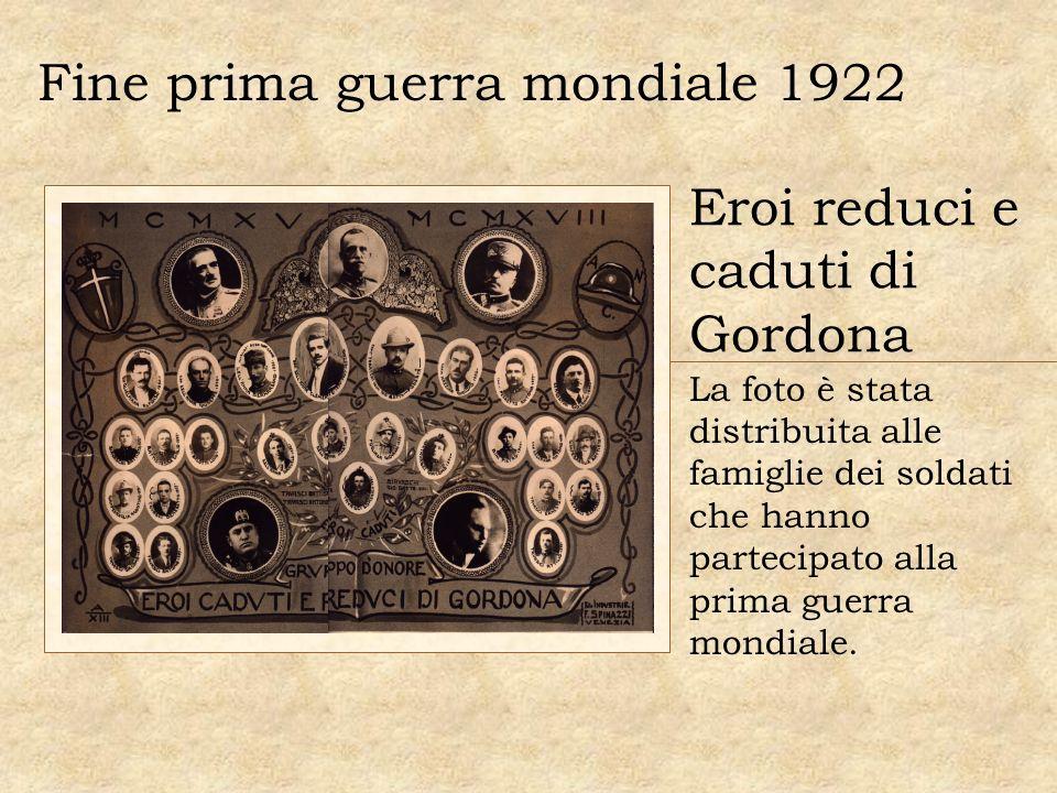 Fine prima guerra mondiale 1922 Eroi reduci e caduti di Gordona La foto è stata distribuita alle famiglie dei soldati che hanno partecipato alla prima