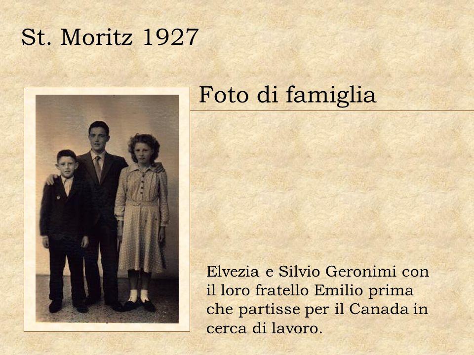 St. Moritz 1927 Foto di famiglia Elvezia e Silvio Geronimi con il loro fratello Emilio prima che partisse per il Canada in cerca di lavoro.