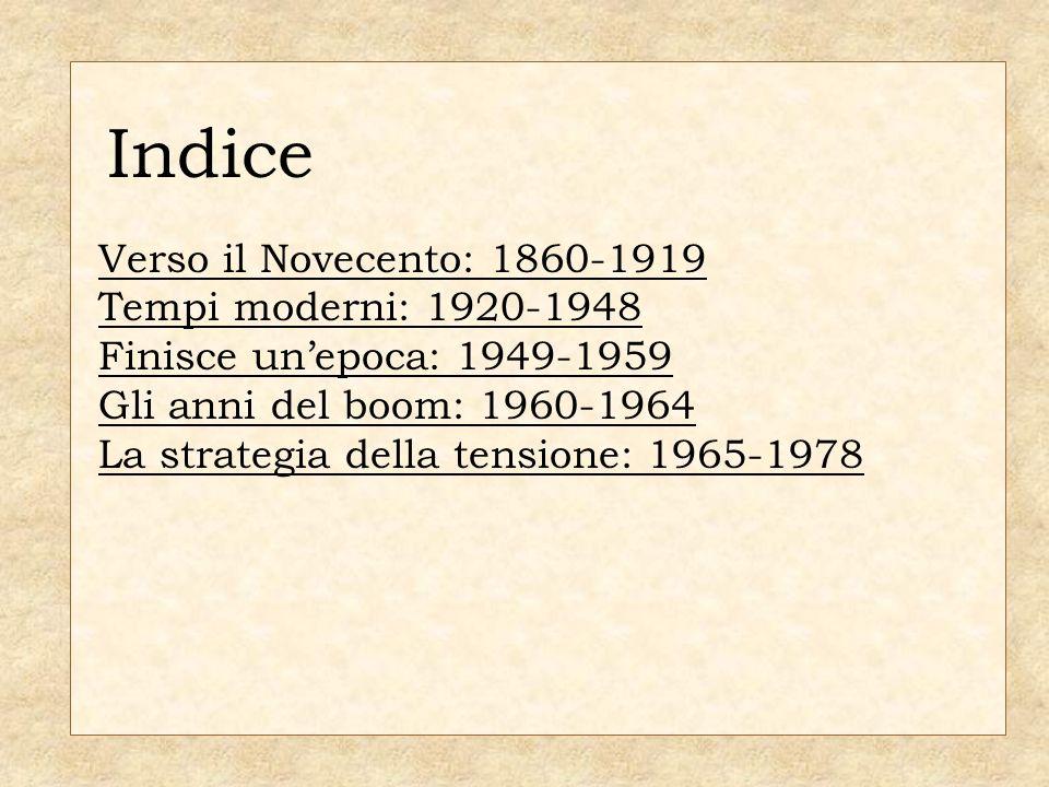 Verso il Novecento 1860-1919
