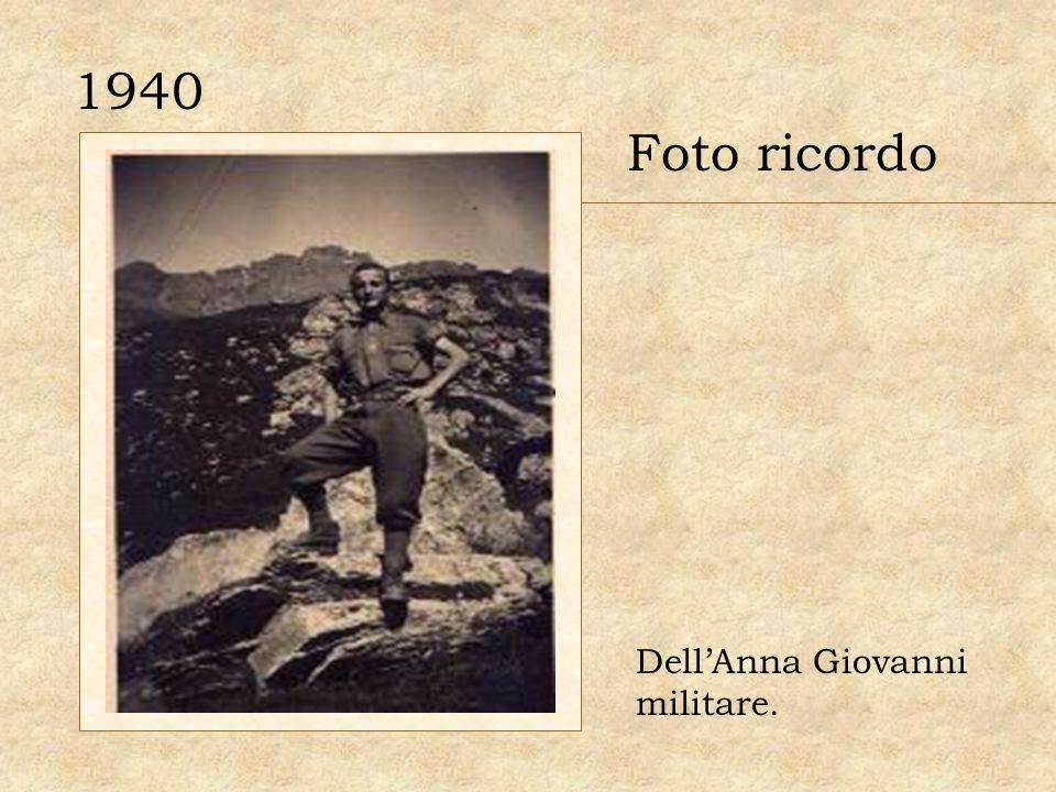 1940 Foto ricordo DellAnna Giovanni militare.