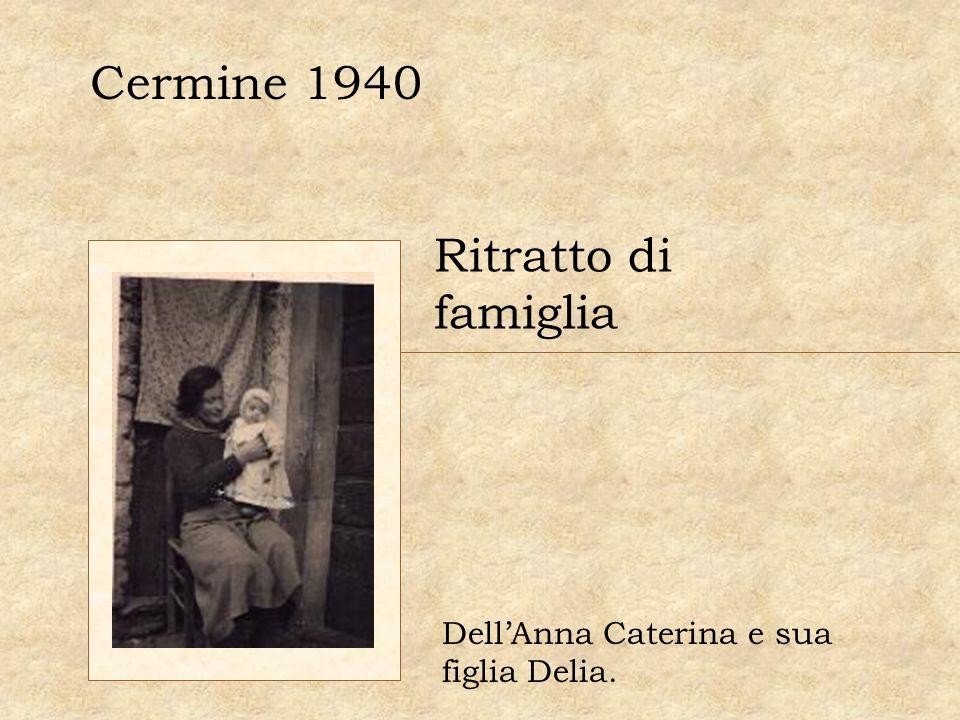 Cermine 1940 Ritratto di famiglia DellAnna Caterina e sua figlia Delia.