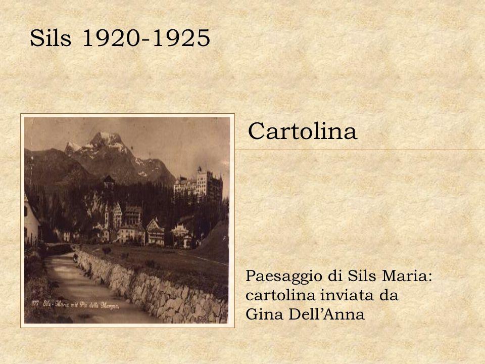 Sils 1920-1925 Cartolina Paesaggio di Sils Maria: cartolina inviata da Gina DellAnna
