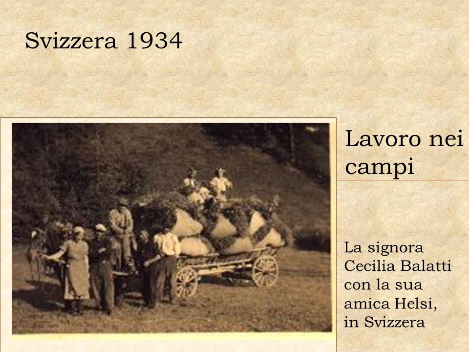 Svizzera 1934 Lavoro nei campi La signora Cecilia Balatti con la sua amica Helsi, in Svizzera