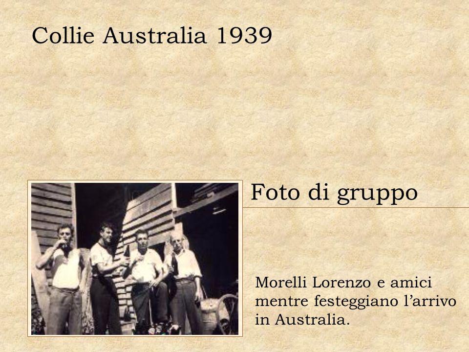 Collie Australia 1939 Foto di gruppo Morelli Lorenzo e amici mentre festeggiano larrivo in Australia.