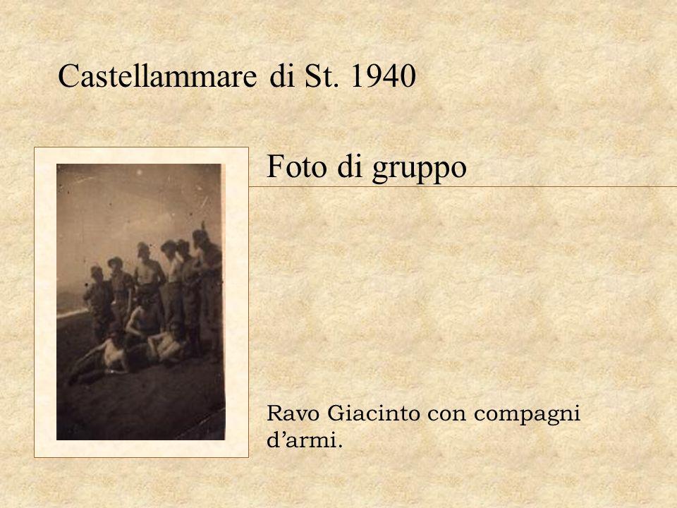 Castellammare di St. 1940 Ravo Giacinto con compagni darmi. Foto di gruppo